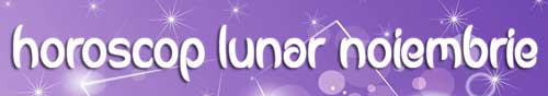horoscop-lunar-noiembrie-2015