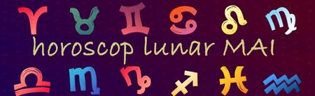 Horoscop Lunar Mai 2016