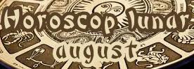 Horoscop Lunar August
