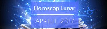 Horoscop Lunar Aprilie 2017