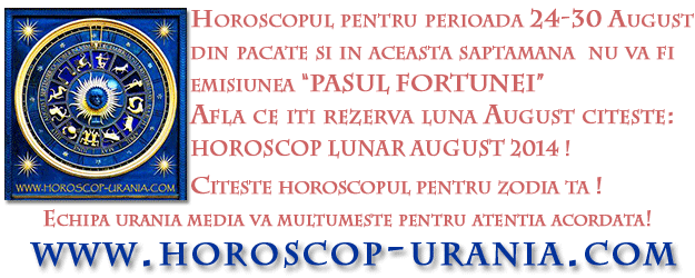 Horoscop URANIA Lunar August 20144