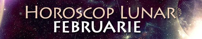 Horoscop Lunar FEBRUARIE 2016