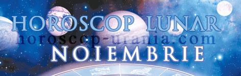 Horoscop Lunar Noiembrie